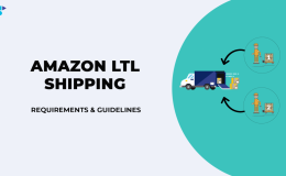Amazon LTL运输:如何适用于FBA,要求和准则