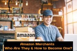 亚马逊商人–他们是谁以及如何成为一体?